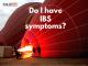 Do I have IBS Symptoms?