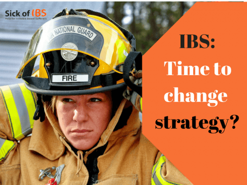 Fight IBS: Change strategy
