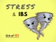 Stress and IBS: How to calm the storm