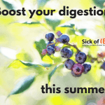 Boost your digestion