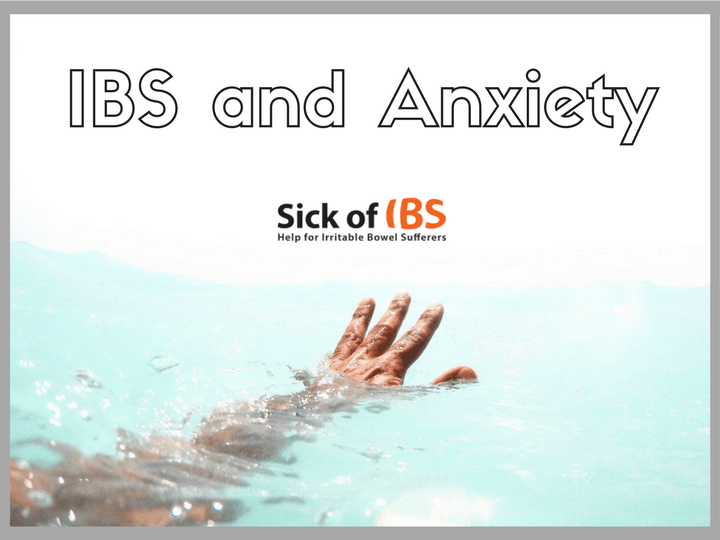 If you find IBS and anxiety challenging, read on - Sick of IBS