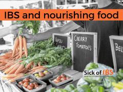 IBS and nourishing food