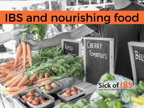 IBS: You need nourishing food and a quality diet