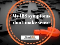 IBS symptoms don't make sense
