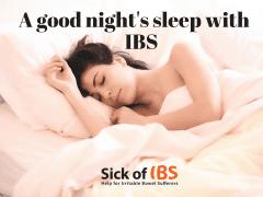 a good nights sleep with IBS