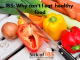 IBS: Why can't I digest healthy food?