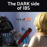 the dark side of IBS